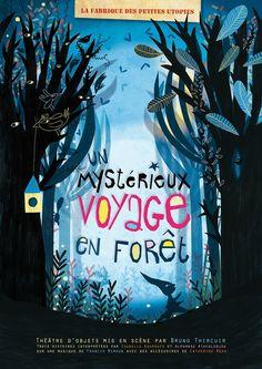 . Affiche . Affiche réalisée pour La Compagnie La Fabrique des Petites Utopies pour leur spectacle jeunesse Un Mystér...