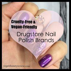Cruelty-Free & Vegan-Friendly Drugstore Nail Polish Brands via @VBReview #vegan #crueltyfree #nailpolish