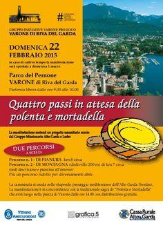"""Domenica 22 febbraio 2015 si fanno """"Quattro passi in attesa della polenta e mortadella"""" a Varone di Riva del Garda @gardaconcierge"""