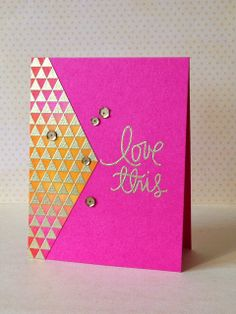 handmade card from three umbrellas  ... gorgeous and bright ... hot pink base with gold embossing ... luv the triangle piece embossed with gold and sponged with pinks and yellows ... strong straight lines ad interest and contrast to the loopy script sentiment ... great card!!