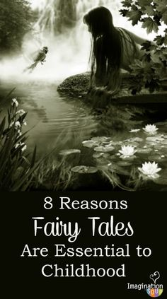 8 reasons why fairy tales (the REAL ones) are essential to childhood . . . read and comment with your opinion, too!