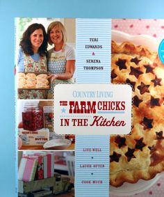 County Living, The Farm Chicks in the Kitchen cookbook