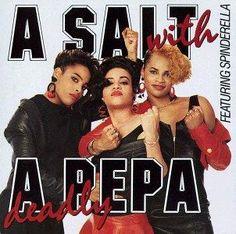 salt 'n' pepa _a salt with a deadly pepa_