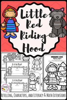 Read Little Red Riding Hood and practice literacy and math skills. Practice oral and written retell, write about characters, opinion and narrative writing, and more fun literacy and math extension activities.
