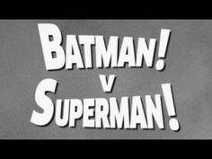 What 'Batman v Superman: Dawn of Justice' Would Have Looked Like If It Had Been Made in 1949