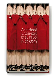 book cover: Ann Hood: Designed by Andrea Cavallini / Laura Dal Maso Best Book Covers, Book Cover Art, Book Cover Design, Book Design, Book Art, Graphic Design Inspiration, Graphic Design Art, Leaflet Layout, Book Posters