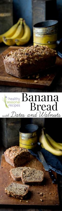 No refined sugar, moist and delicious banana bread with dates and walnuts - Healthy Seasonal Recipes. It is whole-wheat and so easy to make.