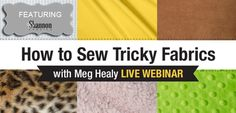 Want to learn tips for sewing with some of our tricky fabrics? Cuddle® plush, Silky Satin, Faux Fur, Soft Cuddle velvet, terry...and more http://www.shannonfabrics.com/ - Sign up for this webinar! @sewnews  https://www.craftonlineuniversity.com/courses/how-to-sew-tricky-fabrics-with-meg-healy-live-webinar