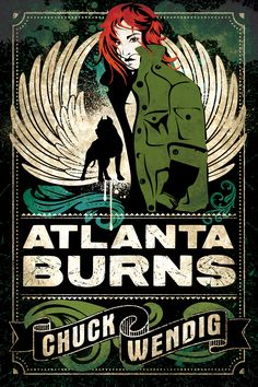 Atlanta Burns by Chuck Wendig | Skyscape | January 27, 2015