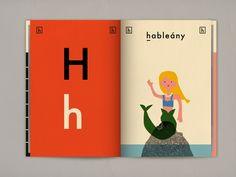 Ábécés könyv · Hungarian Alphabet Book By Anna Kövecses. Self Published with Blurb, 2013