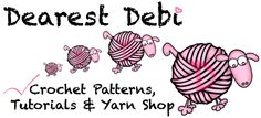 Dearest Debi - Crochet Patterns, Tutorials & Yarn Shop. Patterns of all different levels of difficulty, tutorials and Ice Yarns Shop.