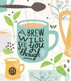 A cup of tea makes Monday better.