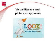 Visual literacy and picture story books by dportelli via slideshare Visual Literacy, Digital Literacy, Kindergarten Literacy, Picture Story Books, Wordless Picture Books, English Reading, English Book, Library Skills, Book Study