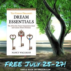 The Curious Dreamer's Dream Essentials: The All-in-One Dream Interpretation Book and Concise Dream Dictionary Dream Interpretation Book, Dream Dictionary, Dream Symbols, Dream Meanings, Dream Book, July 25, Free Kindle Books, Intuition, The Dreamers