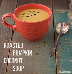 Slow Cooker Roasted Pumpkin Coconut Soup Recipe (Paleo)