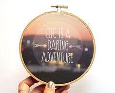 Life is a Daring Adventure Photography Hoop Art, Purple Magenta Sunset, Inspirational Quote Art, Photograph on Fabric, Arrows Bokeh Lights
