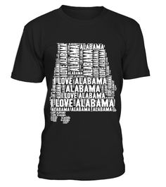 # I Love Alabama   United States of America Word Cloud Graphic .  HOW TO ORDER:1. Select the style and color you want: 2. Click Reserve it now3. Select size and quantity4. Enter shipping and billing information5. Done! Simple as that!TIPS: Buy 2 or more to save shipping cost!This is printable if you purchase only one piece. so dont worry, you will get yours.Guaranteed safe and secure checkout via:Paypal | VISA | MASTERCARD