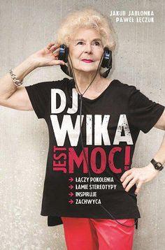 DJ Wika, Jest moc!