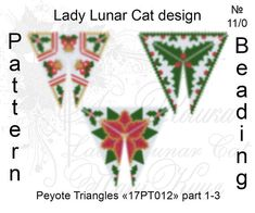 Christmas peyote, Noel seed beads patterns, Holly patterns, Winter beading patterns, Poinsettia patterns, Triangle peyote , Peyote stitch Schemes for the beading by Lady Lunar Cat Pattern for peyote beaded triangle 17PT012 3 versions ! Ready for download scheme for beading. This