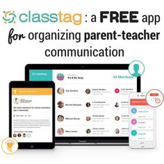 Class Tag- A free app for organizing parent-teacher communication. I love this because you can set up parent conferences in 5 minutes!!