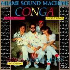 miami sound machine : conga