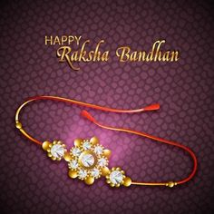 Raksha Bandhan - Rakhi or Raksha Bandhan is a holy festival of India. Raksha Bandhan is a festival of faith and love between brother and sister.