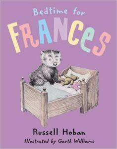 Bedtime for Frances: Russell Hoban, Garth Williams, Lillian Hoban