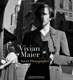 Vivian Maier: Street Photographer - John Maloof, Vivian Maier, Geoff Dyer - Amazon.de