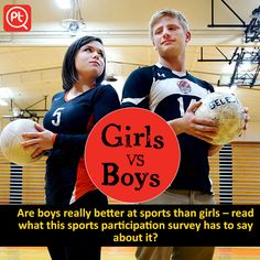 Are boys really better at sports than girls – read what this sports participation survey has to say about it?