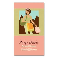 Personal Shopper Business Cards. I love this design! It is available for customization or ready to buy as is. All you need is to add your business info to this template then place the order. It will ship within 24 hours. Just click the image to make your own!