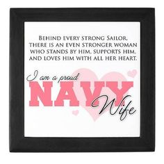 Proud Navy wife :) My husband was deployed for 4 tours to Vietnam ; and those were long, lonely years. Mail arrived infrequently and there were no cell phones or Internet services in those days! But, I would never trade those days! I love my Navy man today and always!