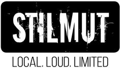 Stilmut - Local, Loud, Limited | Product Page