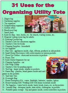 31 uses for the Organizing Utility Tote! Shop anytime anywhere 24/7! www.mythirtyone.com/PJbutterfly/ email: butterflyfan98@yahoo.com phone: 540-632-6078