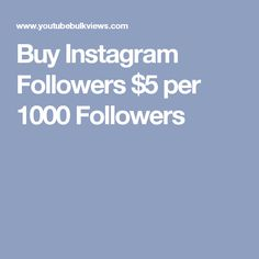 Buy Cheap Instagram Followers at Very Cheap Prices, Get High Quality instagram followers with your account Safety