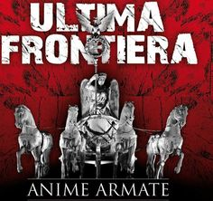 Ultima Frontiera (2000 Trieste)  http://www.youtube.com/watch?v=SQGDUFIpEXc