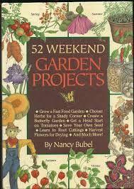 52 weekend garden projects, by Nancy Bubel