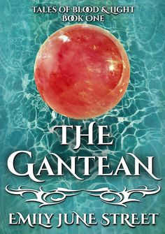 Buy The Gantean by Emily June Street and Read this Book on Kobo's Free Apps. Discover Kobo's Vast Collection of Ebooks and Audiobooks Today - Over 4 Million Titles! Audiobooks, Novels, Ebooks, Survival, This Book, Fantasy, Island, Street, Free Apps
