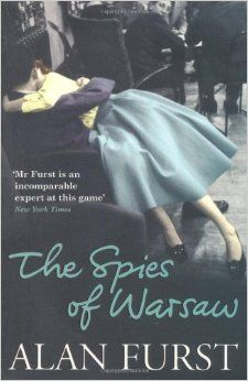 The Spies Of Warsaw: Amazon.co.uk: Alan Furst: Books