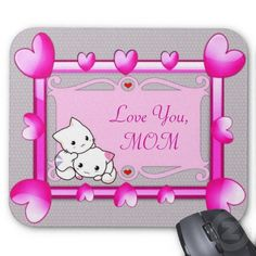 Kitties in Hearts Frame - Mother's Day Gift Mouse Pad by elenaind