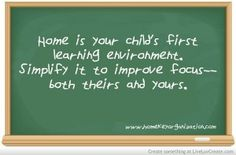 Kids learn better in an organized, clutter-free environment–don't you? Something to think about–starting with when your kids are babies!