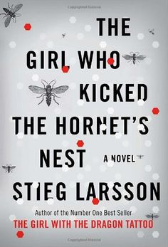 The Girl Who Kicked the Hornet's Nest (Millennium #3) by Stieg Larsson, Reg Keeland (Translator)