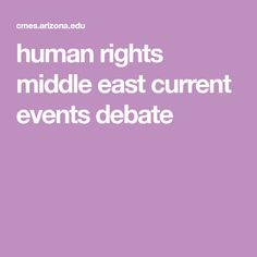 human rights middle east current events debate