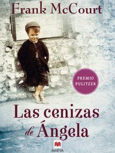 Las cenizas de Ángela (Frank McCourt) de Frank McCourt https://www.amazon.es/dp/B006L3G5U4/ref=cm_sw_r_pi_dp_ds2dxbT52Y3NG