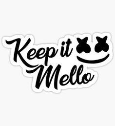 Keep it Mello - Marshmello Sticker