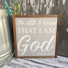"Be Still and Know That I Am God | Psalms 46:10 | Wall Decor | Scripture Sign | Framed Sign | Farmhouse Sign | 13x13"" by MyCraftShed on Etsy"