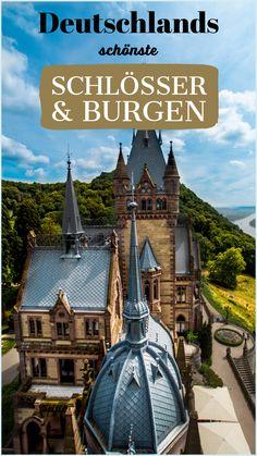 Deutschland ist das Land der Burgen und Schlösser! Was sind für mich die schönsten Schlösser & Burgen in Deutschland? Finde es heraus... #burgen #schlösser #schloss #deutschland #reisetipp