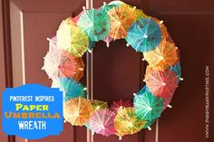 Paper Umbrella Wreath  {inspired by Family Chic via Piggy Bank Parties}