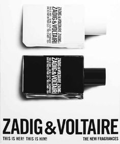Zadig & Voltaire This is Her! and This is Him! ~ New Fragrances
