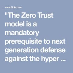 """""""The Zero Trust model is a mandatory prerequisite to next generation defense against the hyper evolving threat.""""-Jame Scott, Senior Fellow, ICIT, CCIOS and CSWS Lowes Promo, Arabica Coffee Beans, Bathroom Beach, Historic Architecture, Dirt Biking, Popular Pins, Czech Glass, Mary Janes, Engagement Ring"""