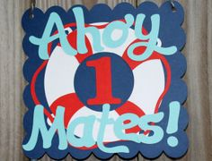 Nautical Welcome Signs | Nautical Party Welcome Sign by AdriannesExpressions on Etsy, $10.00